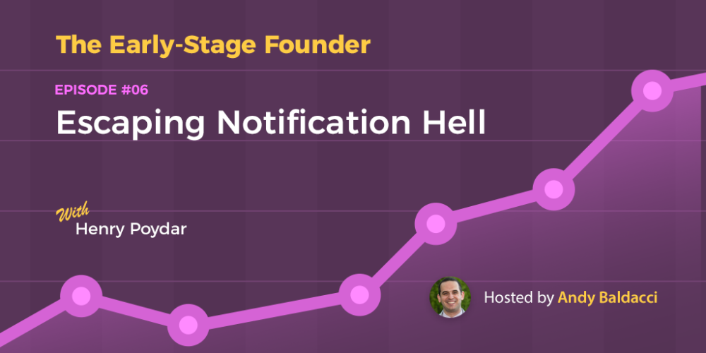 Henry Poydar on Escaping Notification Hell