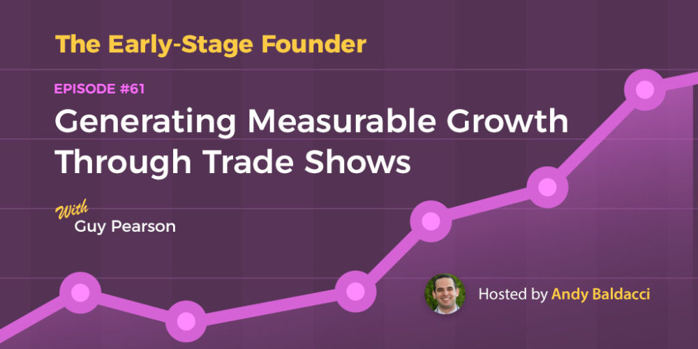 Guy Pearson on Generating Measurable Growth Through Trade Shows