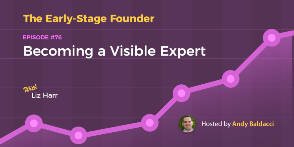 Liz Harr on Becoming a Visible Expert
